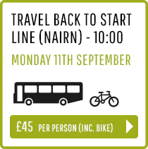 Travel back to Start Line (Nairn) Monday 11th Sept 10:00 - Person and Bike